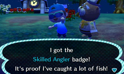I got the Skilled Angler badge! It's proof I've caught a lot of fish!