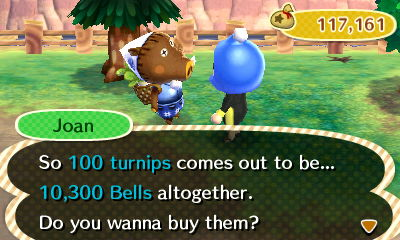 Joan: So 100 turnips comes out to be... 10,300 bells altogether. Do you wanna buy them?