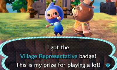 I got the Village Representative badge! This is my prize for playing a lot!