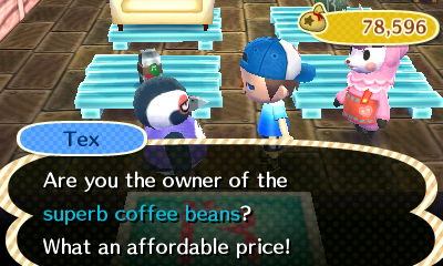 Tex: Are you the owner of the superb coffee beans? What an affordable price!