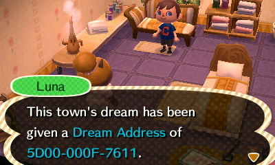 Luna: This town's dream has been given a Dream Address of 5D00-000F-7611.