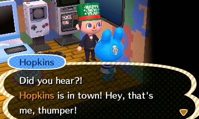 Hopkins: Did you hear?! Hopkins is in town! Hey, that's me, thumper!