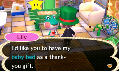 Lily: I'd like you to have my baby bed as a thank-you gift.