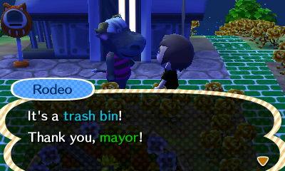 Rodeo: It's a trash bin! Thank you, mayor!