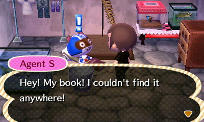 Agent S: Hey! My book! I couldn't find it anywhere!