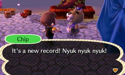Chip: It's a new record! Nyuk nyuk nyuk!