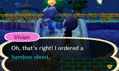 Vivian: Oh, that's right! I ordered a bamboo shoot.