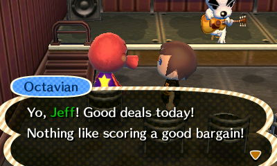 Octavian: Yo, Jeff! Good deals today! Nothing like scoring a good bargain!