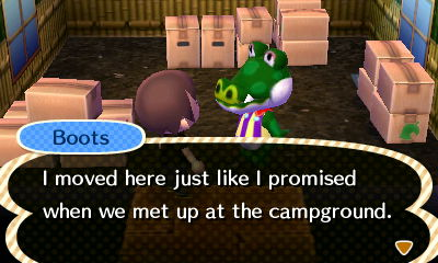 Boots: I moved here just like I promised when we met up at the campground.