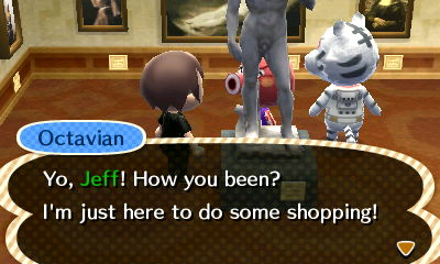 Octavian: Yo, Jeff! How you been? I'm just here to do some shopping!