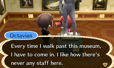 Octavian: Every time I walk past this museum, I have to come in. I like how there's never any staff here.