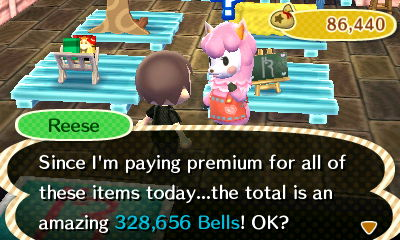 Reese: Since I'm paying premium for all of these items today...the total is an amazing 328,656 bells! OK?