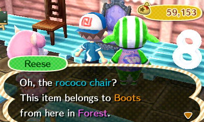 Reese: Oh, the rococo chair? This item belongs to Boots right here in Forest.