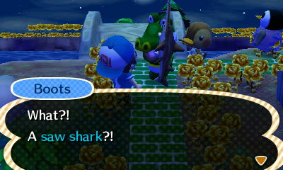 Boots: What?! A saw shark?!