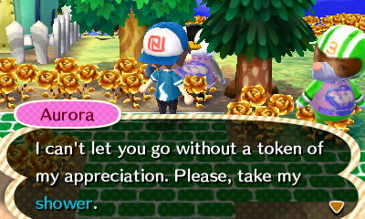 Aurora: I can't let you go without a token of my appreciation. Please, take my shower.