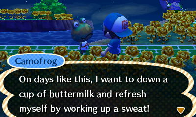 Camofrog: On days like this, I want to down a cup of buttermilk and refresh myself by working up a sweat!