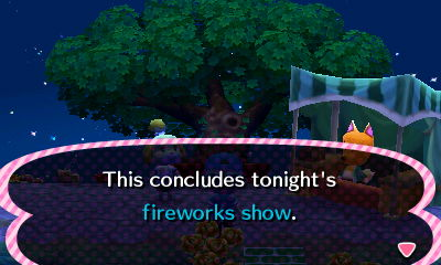 This concludes tonight's fireworks show.