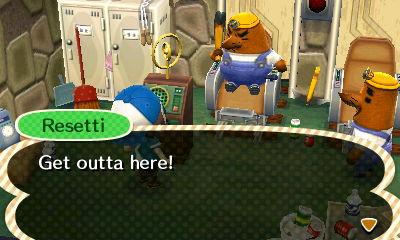 Resetti: Get outta here!