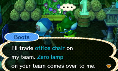 Boots: I'll trade office chair o my team. Zero lamp on your team comes over to me.