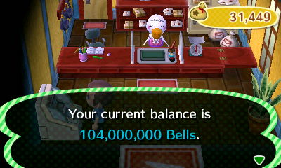 Your current balance is 104,000,000 bells.