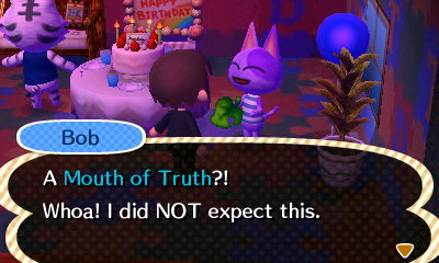 Bob: A Mouth of Truth?! Whoa! I did NOT expect this.