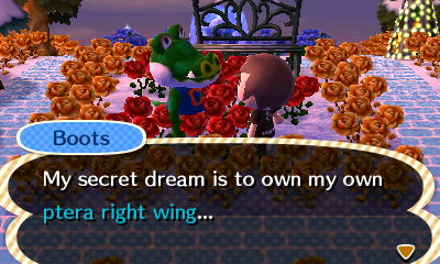 Boots: My secret dream is to own my own ptera right wing...