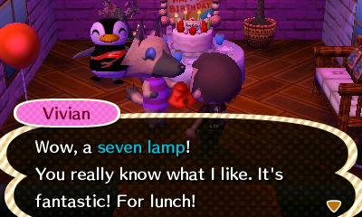 Vivian: Wow, a seven lamp! You really know what I like. It's fantastic! For lunch!