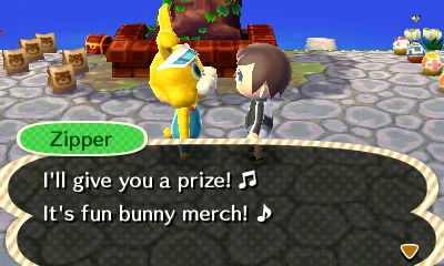 Zipper: I'll give you a prize! It's fun bunny merch!